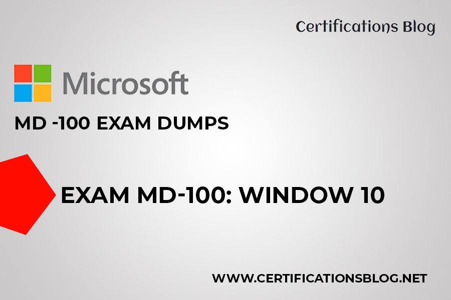 Microsoft MD-100 Exam