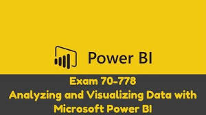 Pass Microsoft 70-778 Exam – Become a Certified Microsoft PowerBI Developer